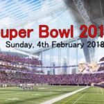 What Time is the Super Bowl 2018?