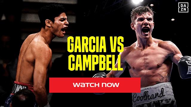 Garcia vs Campbell live stream